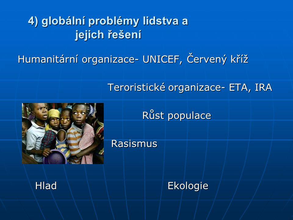 4) globální problémy lidstva a jejich řešení