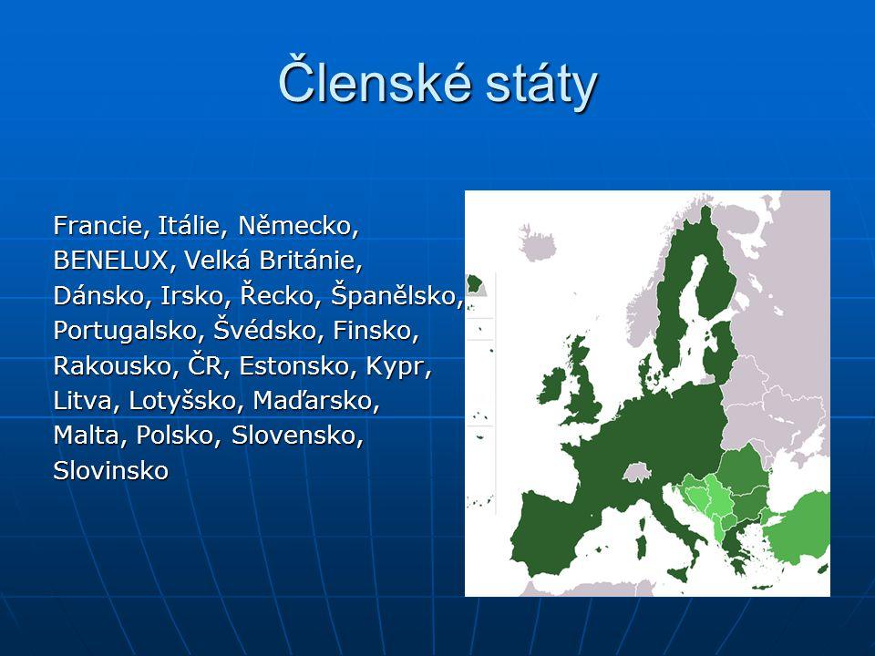 Členské státy Francie, Itálie, Německo, BENELUX, Velká Británie,