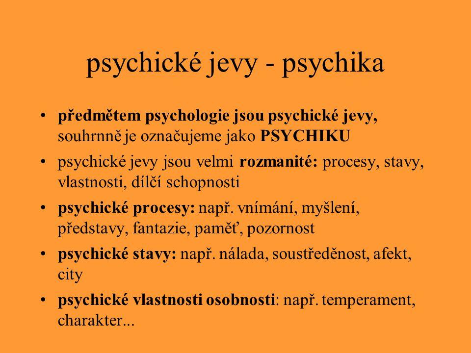 psychické jevy - psychika