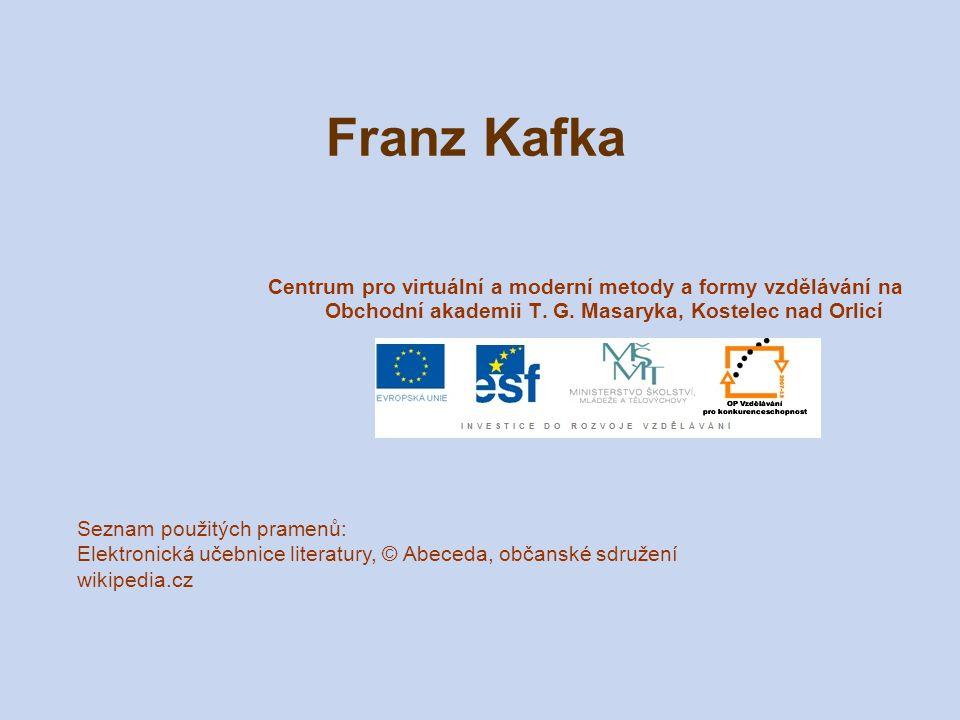 Franz Kafka Centrum pro virtuální a moderní metody a formy vzdělávání na Obchodní akademii T. G. Masaryka, Kostelec nad Orlicí.