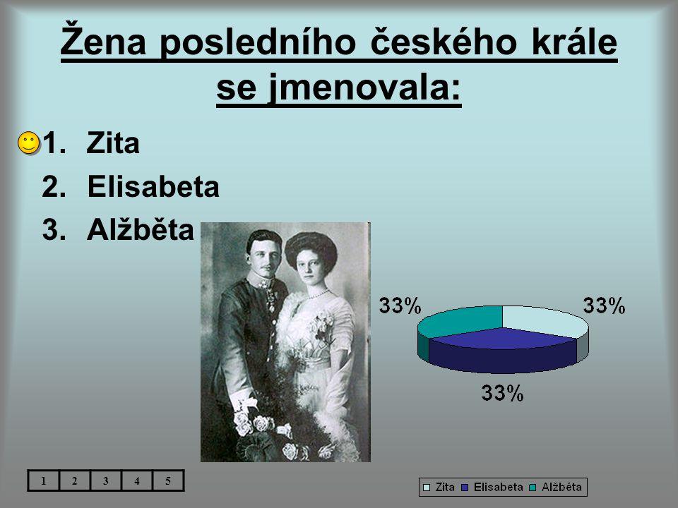 Žena posledního českého krále se jmenovala:
