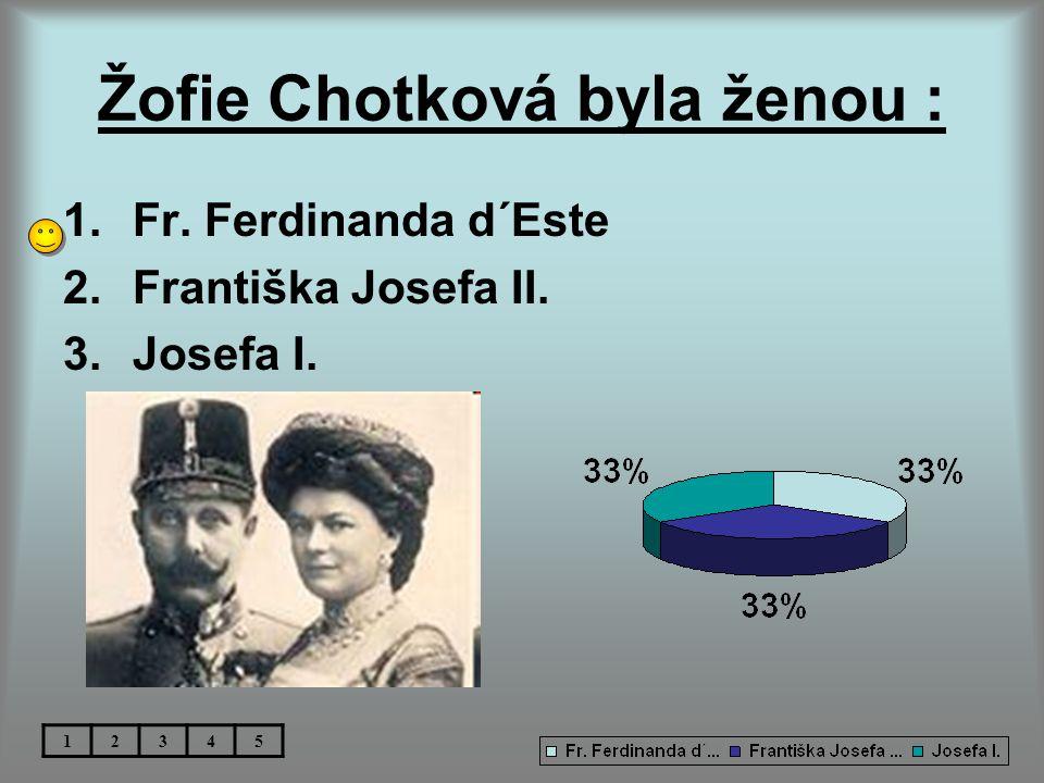 Žofie Chotková byla ženou :
