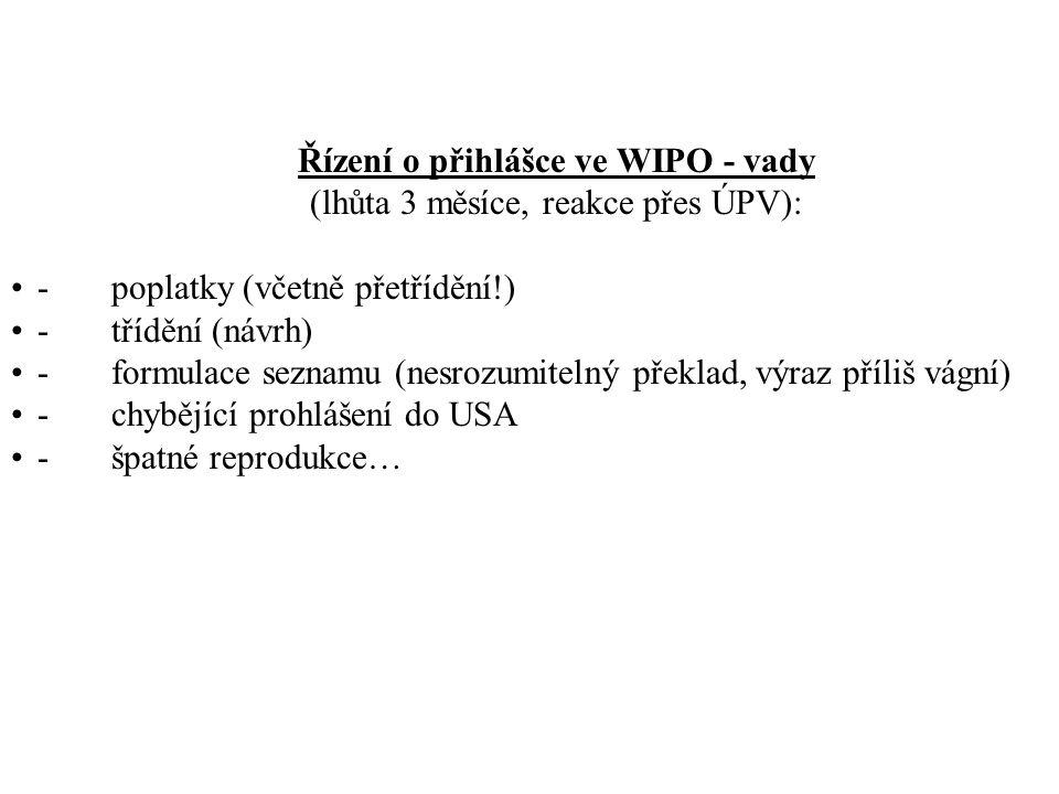 Řízení o přihlášce ve WIPO - vady (lhůta 3 měsíce, reakce přes ÚPV):