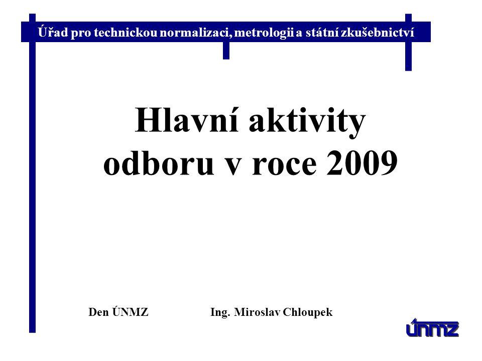 Hlavní aktivity odboru v roce 2009