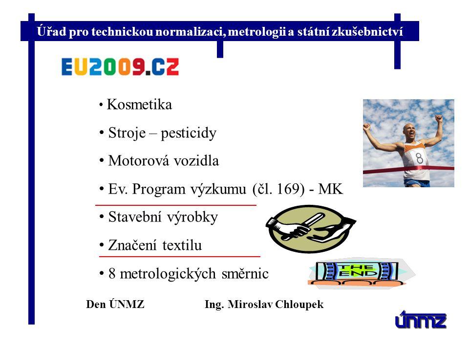 Ev. Program výzkumu (čl. 169) - MK Stavební výrobky Značení textilu