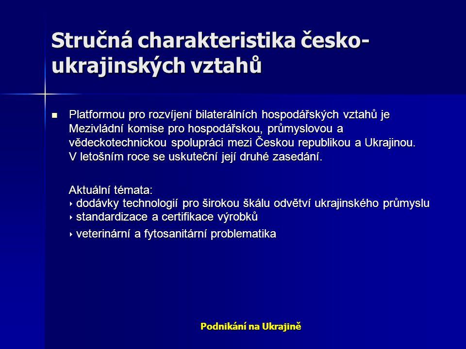 Stručná charakteristika česko-ukrajinských vztahů