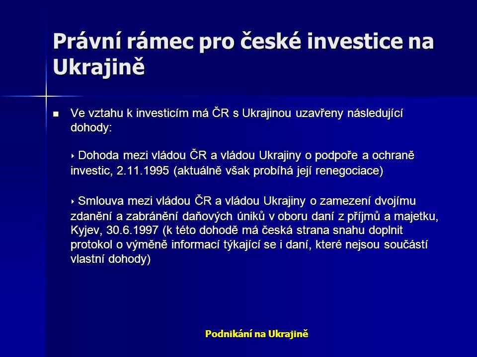 Právní rámec pro české investice na Ukrajině