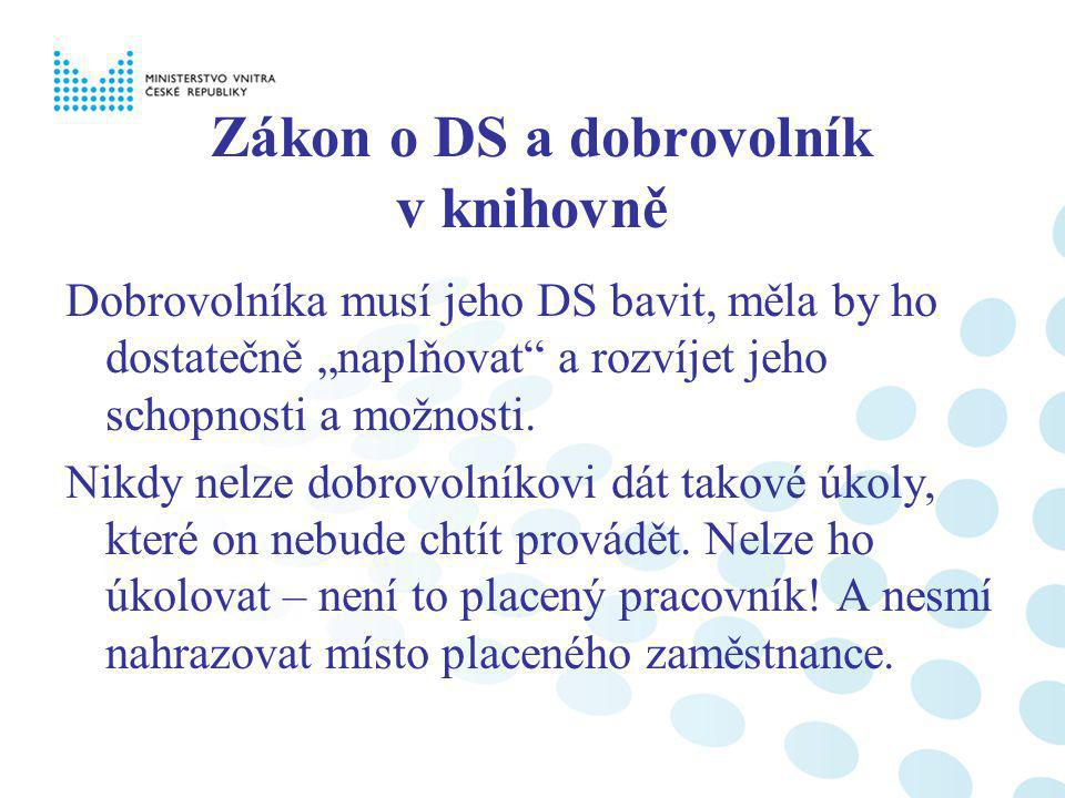 Zákon o DS a dobrovolník v knihovně