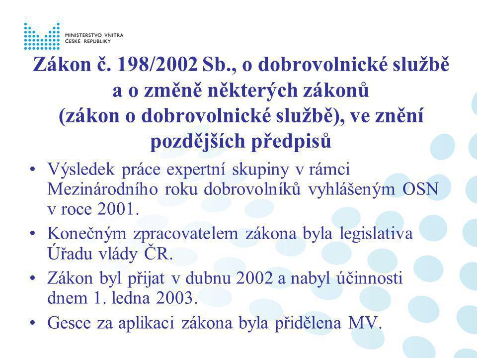 Zákon č. 198/2002 Sb., o dobrovolnické službě a o změně některých zákonů (zákon o dobrovolnické službě), ve znění pozdějších předpisů