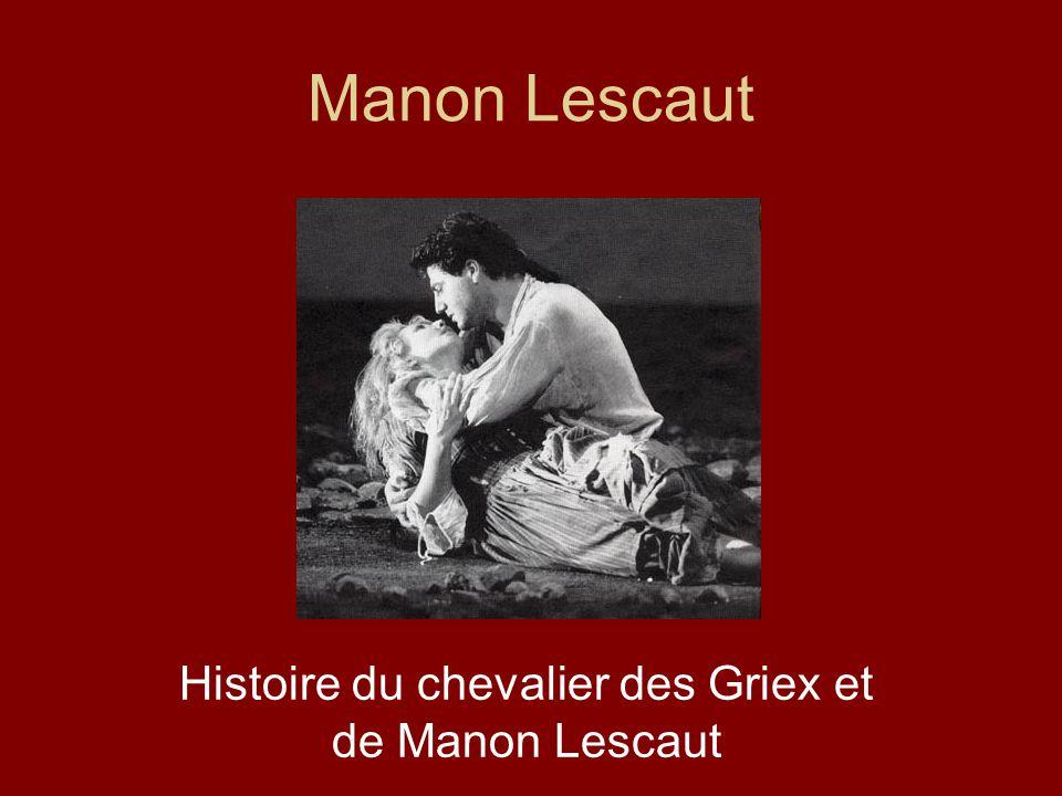 Histoire du chevalier des Griex et de Manon Lescaut