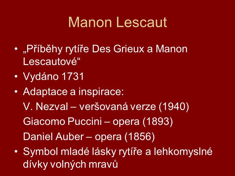 """Manon Lescaut """"Příběhy rytíře Des Grieux a Manon Lescautové"""