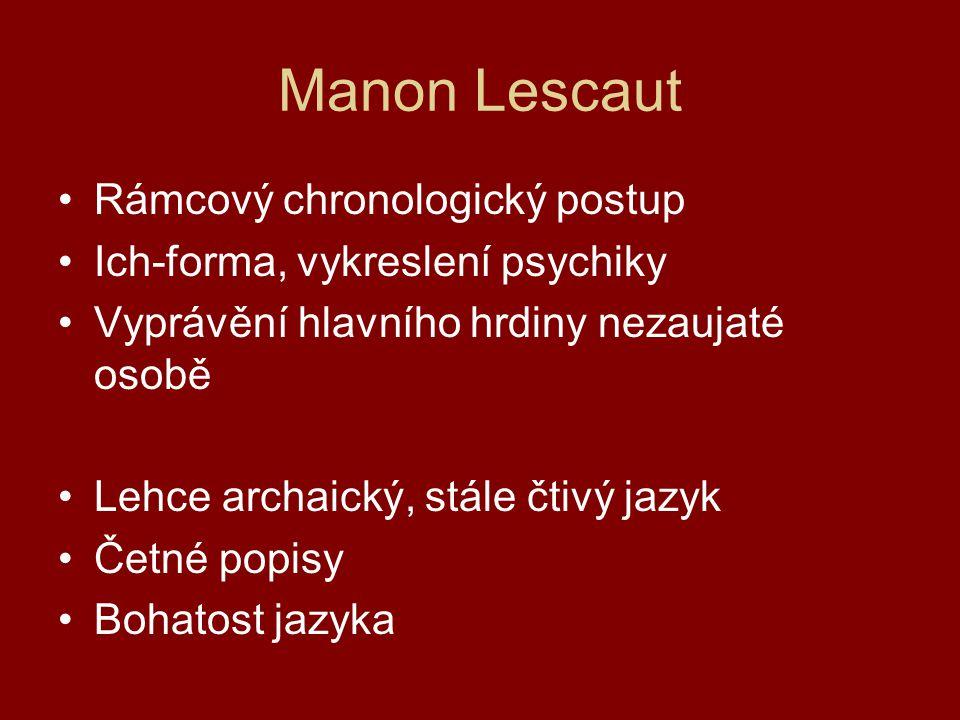 Manon Lescaut Rámcový chronologický postup