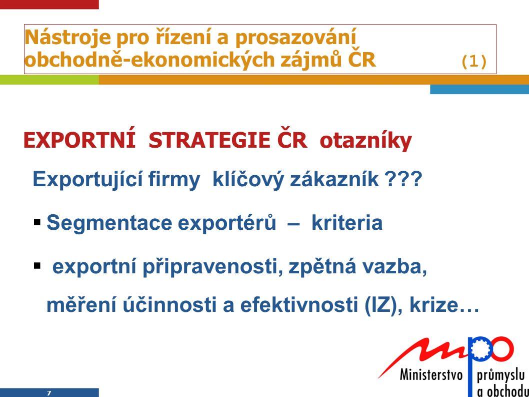 Nástroje pro řízení a prosazování obchodně-ekonomických zájmů ČR (1)