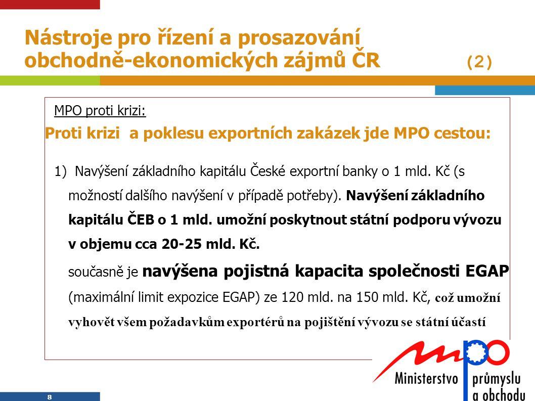 Nástroje pro řízení a prosazování obchodně-ekonomických zájmů ČR (2)