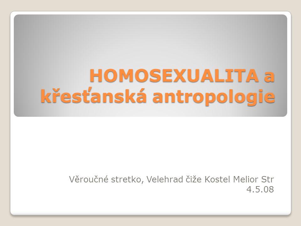 HOMOSEXUALITA a křesťanská antropologie