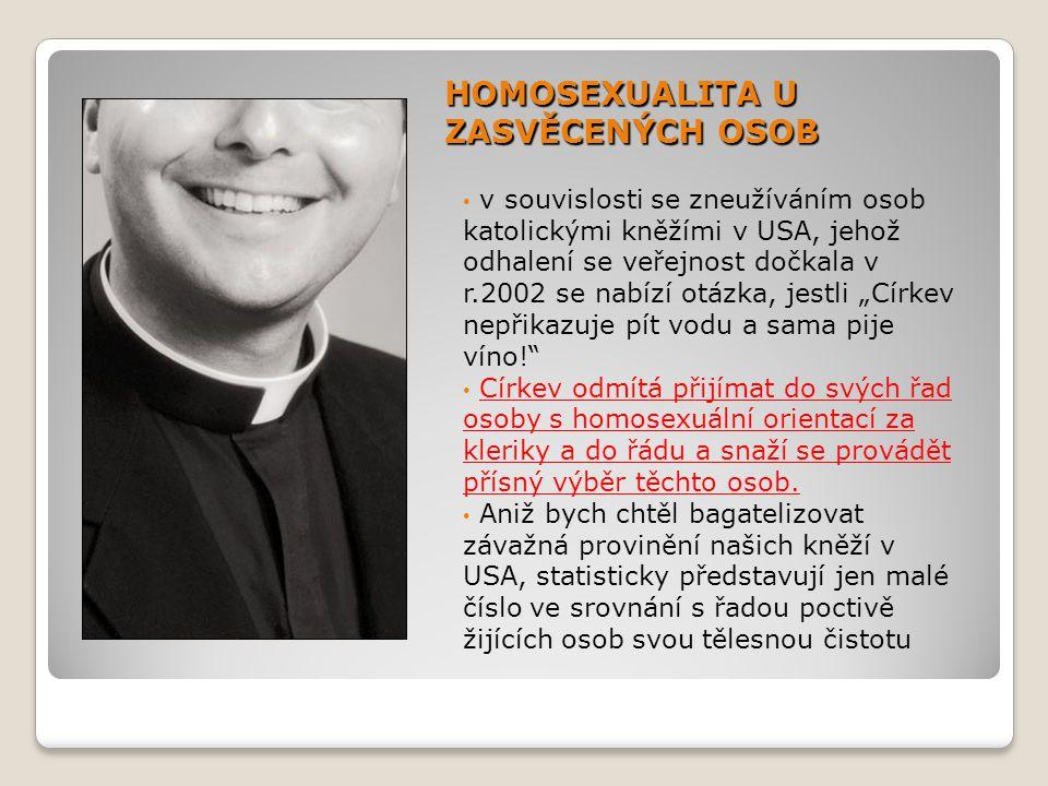 HOMOSEXUALITA U ZASVĚCENÝCH OSOB