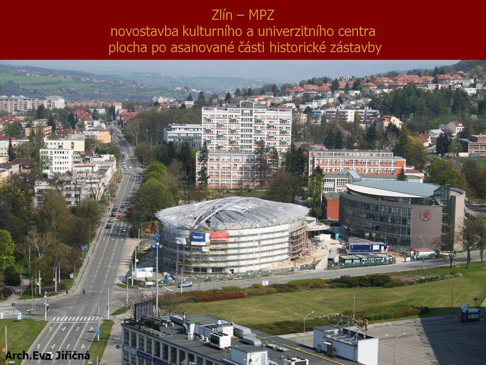 Zlín – MPZ novostavba kulturního a univerzitního centra plocha po asanované části historické zástavby