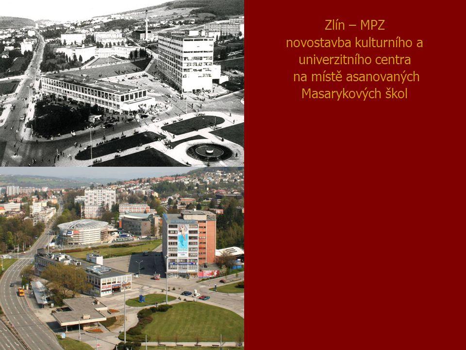 Zlín – MPZ novostavba kulturního a univerzitního centra na místě asanovaných Masarykových škol