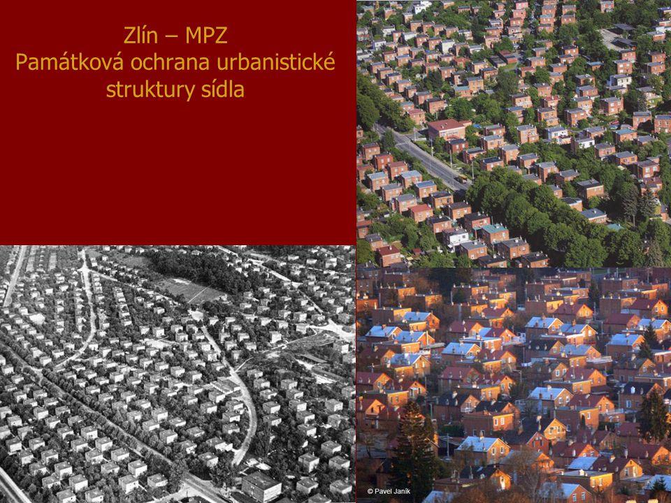 Zlín – MPZ Památková ochrana urbanistické struktury sídla