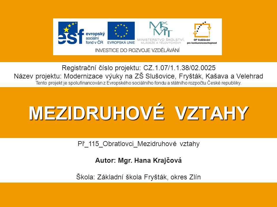 Autor: Mgr. Hana Krajčová