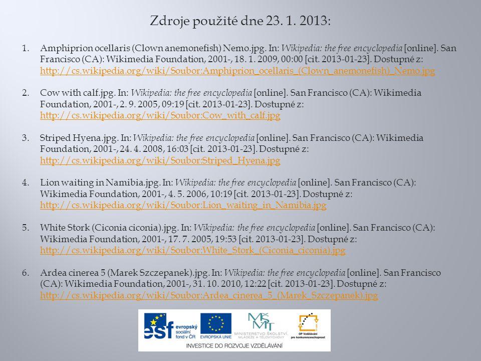 Zdroje použité dne 23. 1. 2013: