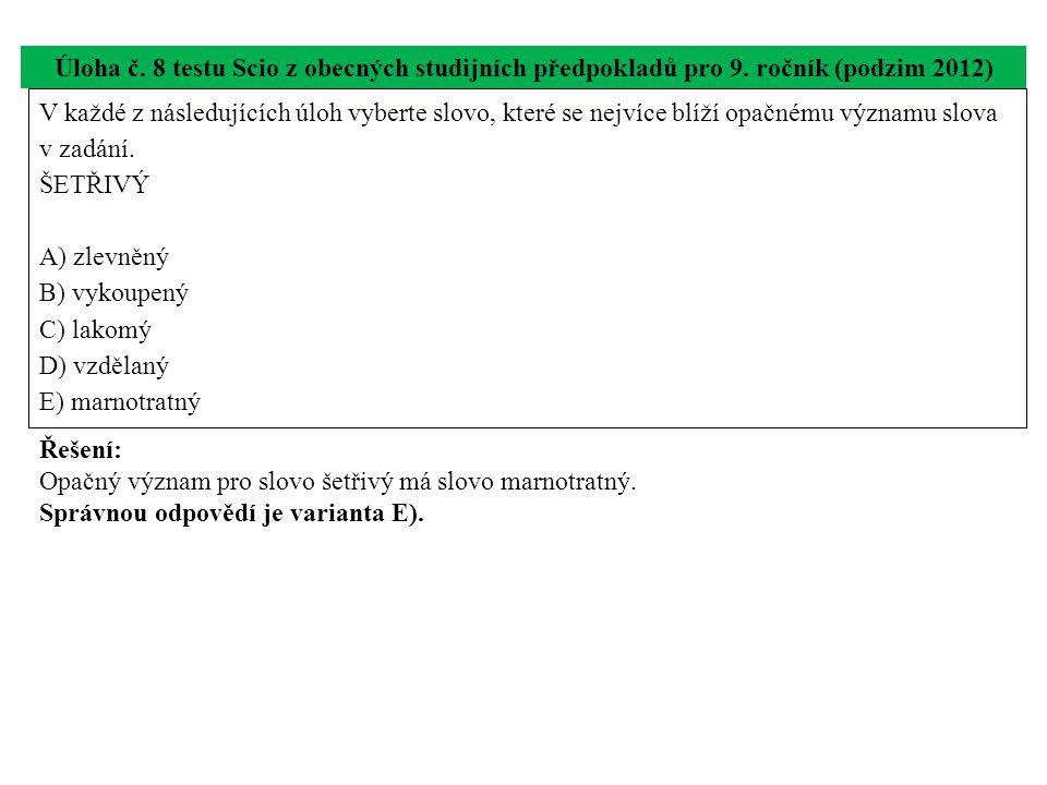 Úloha č. 8 testu Scio z obecných studijních předpokladů pro 9