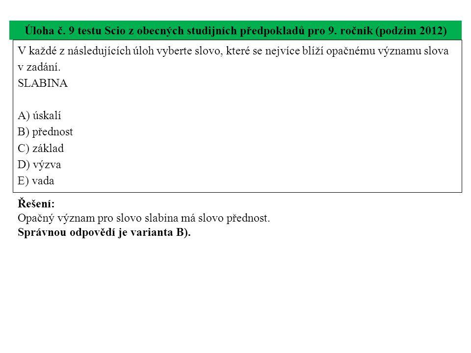Úloha č. 9 testu Scio z obecných studijních předpokladů pro 9