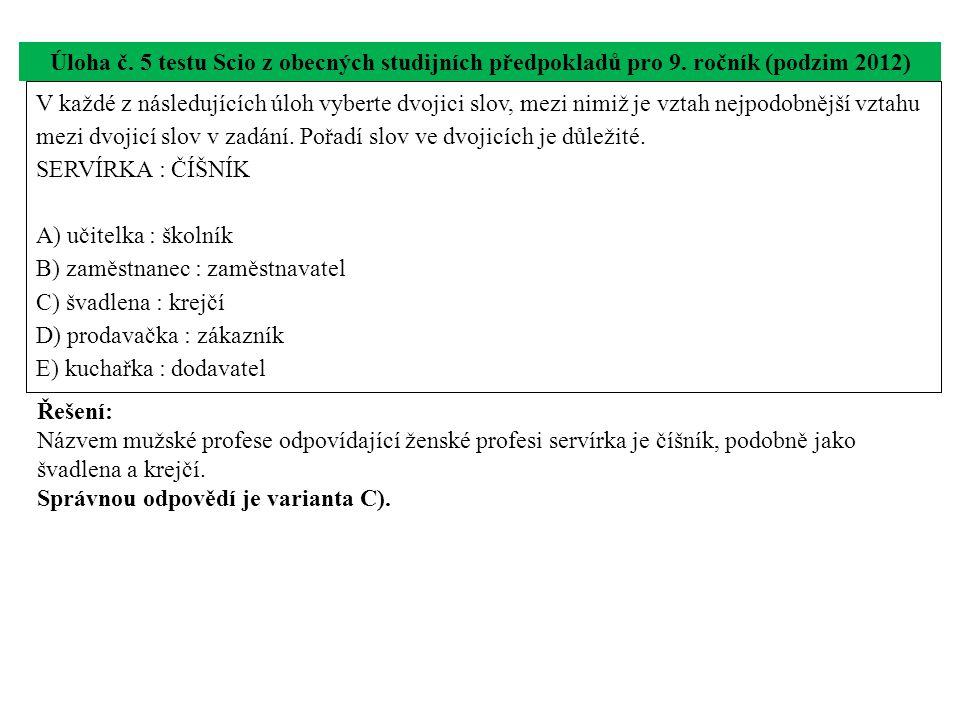 Úloha č. 5 testu Scio z obecných studijních předpokladů pro 9