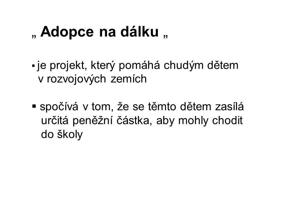 """"""" Adopce na dálku """" v rozvojových zemích"""