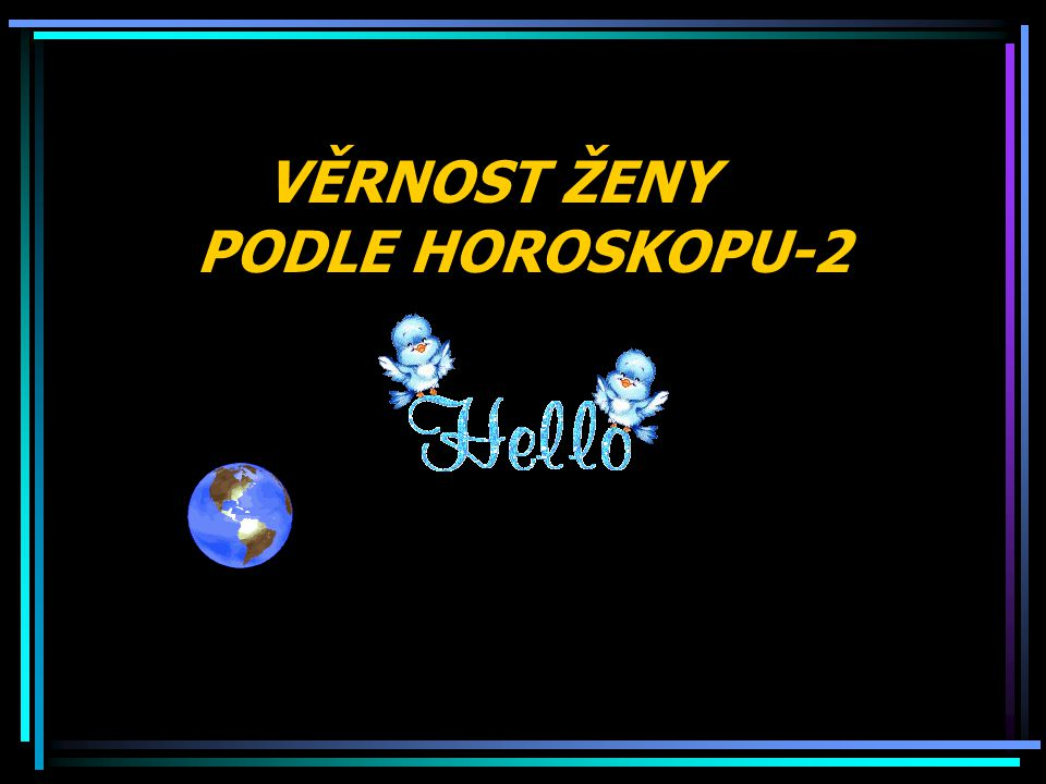 VĚRNOST ŽENY PODLE HOROSKOPU-2