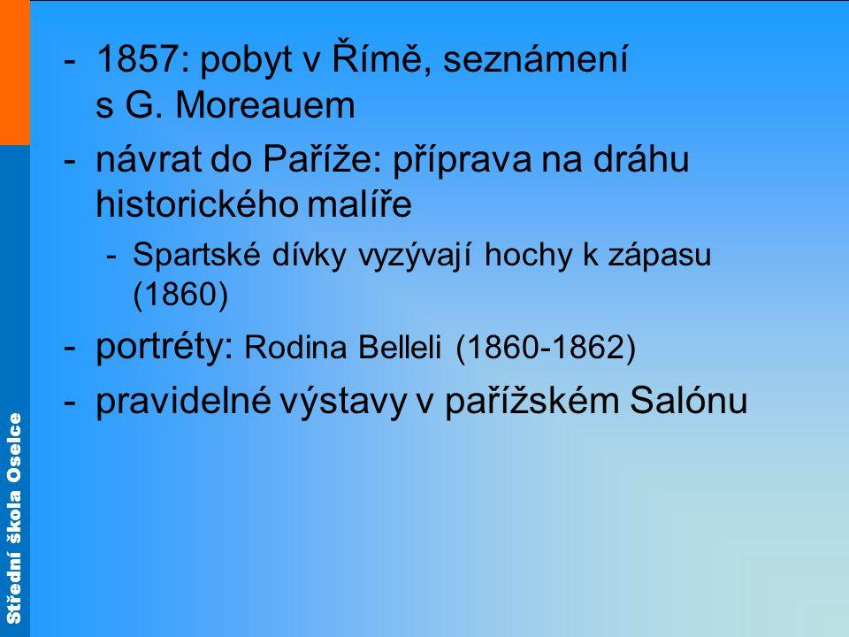 1857: pobyt v Římě, seznámení s G. Moreauem