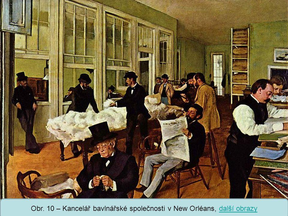Obr. 10 – Kancelář bavlnářské společnosti v New Orléans, další obrazy