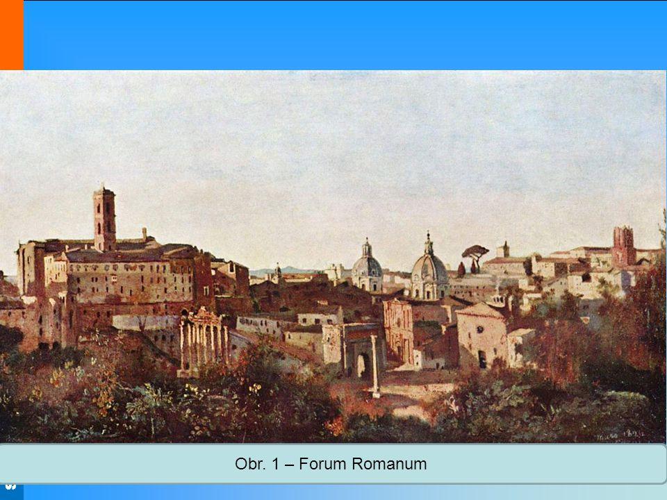 Obr. 1 – Forum Romanum