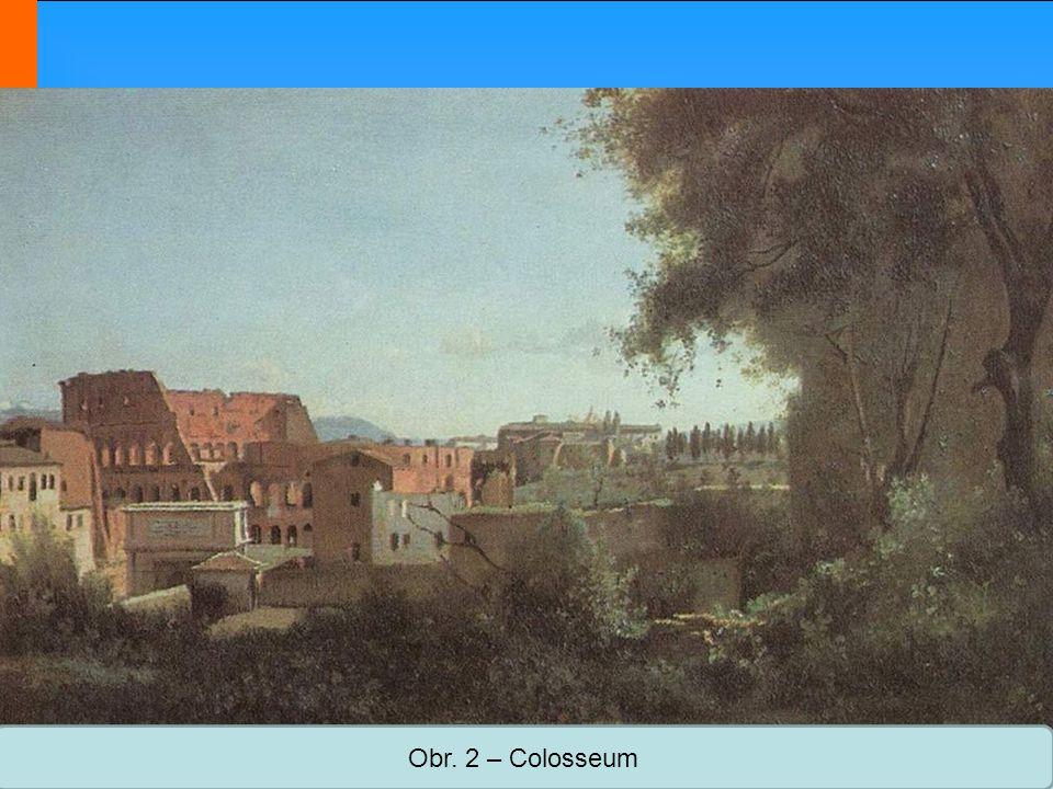 Obr. 2 – Colosseum