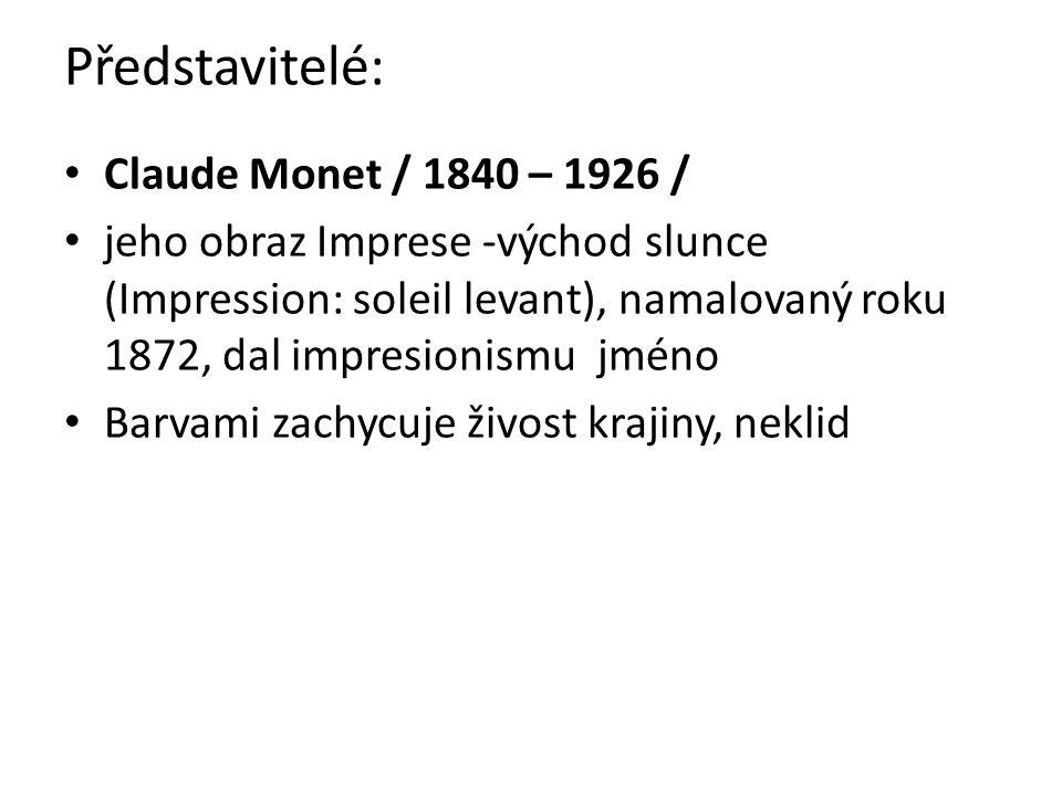 Představitelé: Claude Monet / 1840 – 1926 /