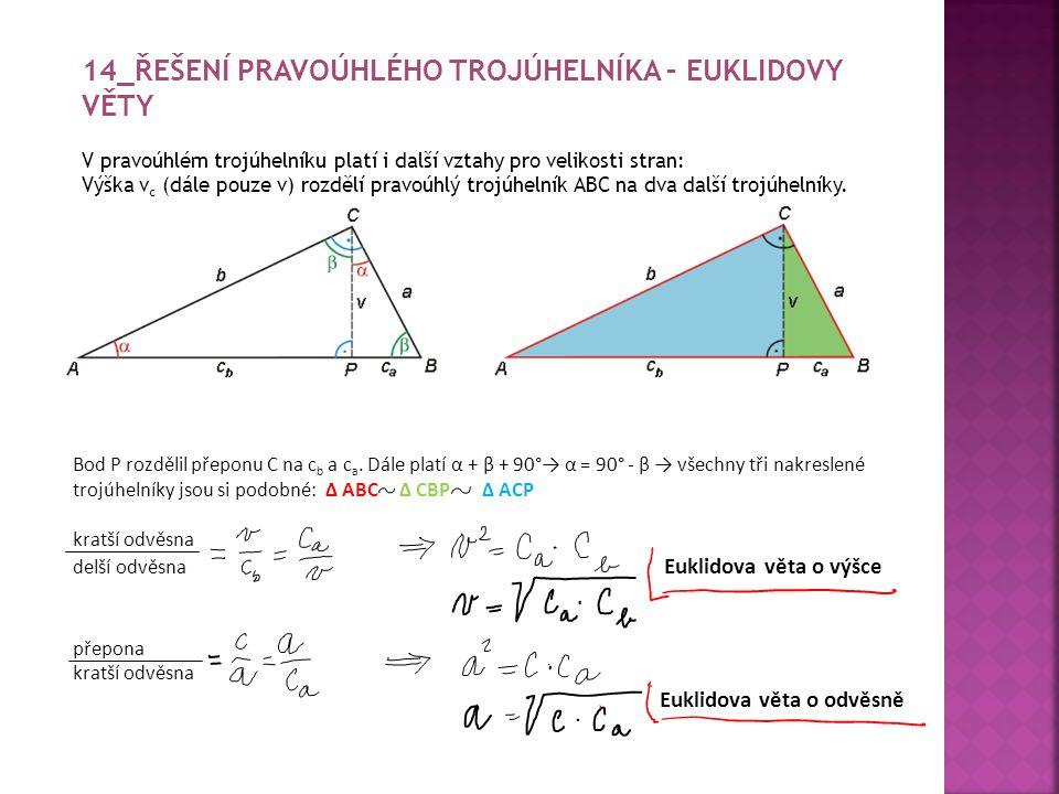 14_Řešení pravoúhlého trojúhelníka – Euklidovy věty