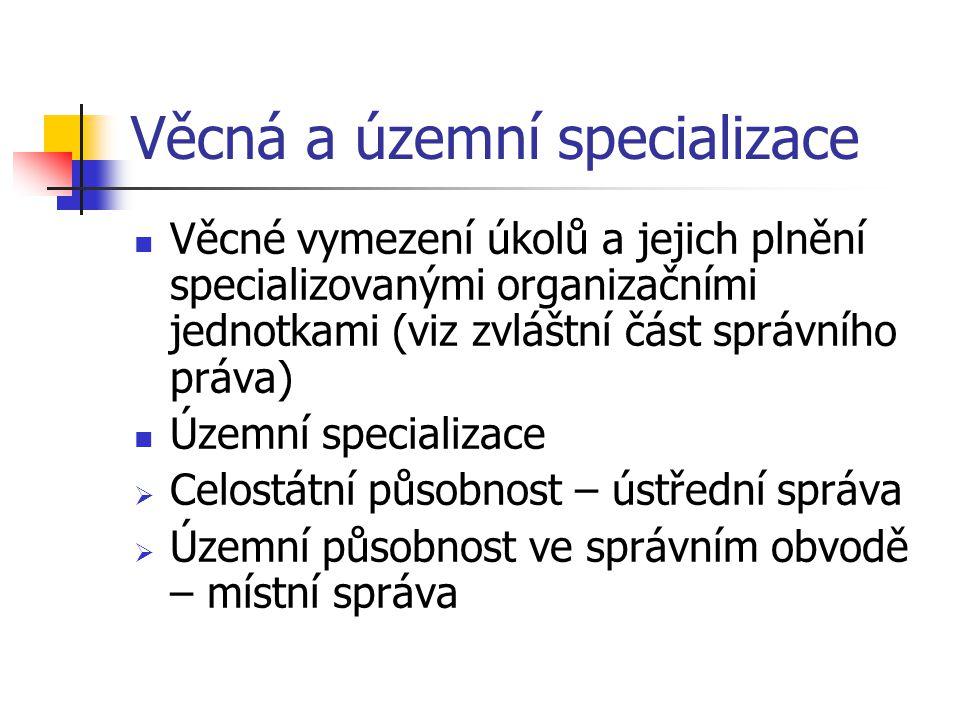 Věcná a územní specializace