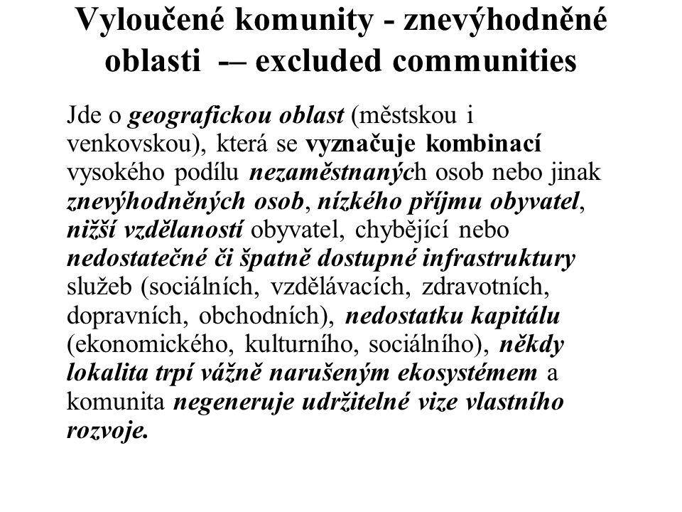 Vyloučené komunity - znevýhodněné oblasti -– excluded communities