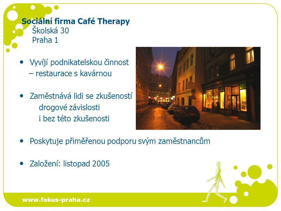 Sociální firma Café Therapy Školská 30 Praha 1