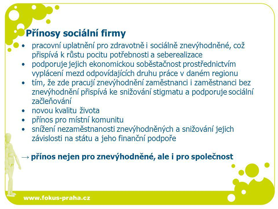 Přínosy sociální firmy