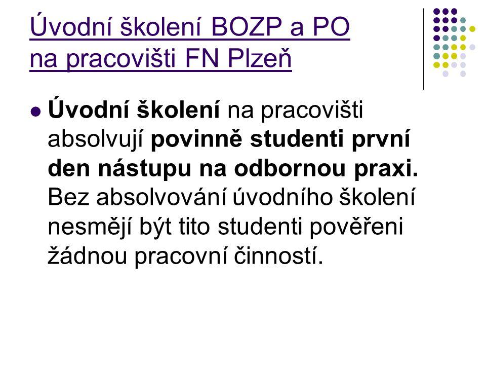 Úvodní školení BOZP a PO na pracovišti FN Plzeň
