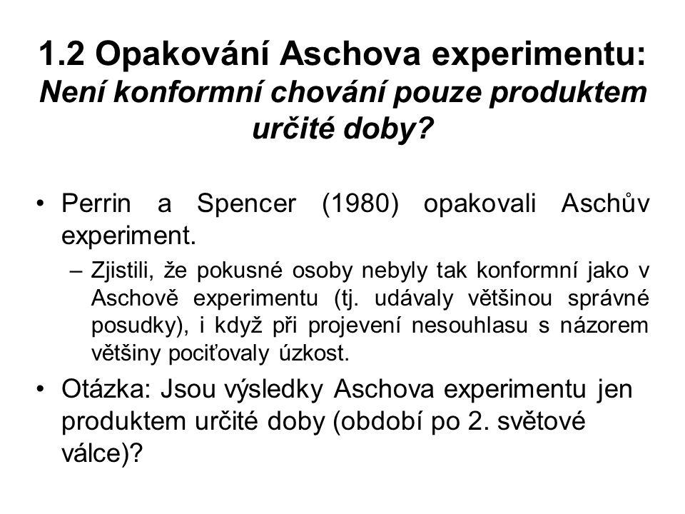 1.2 Opakování Aschova experimentu: Není konformní chování pouze produktem určité doby