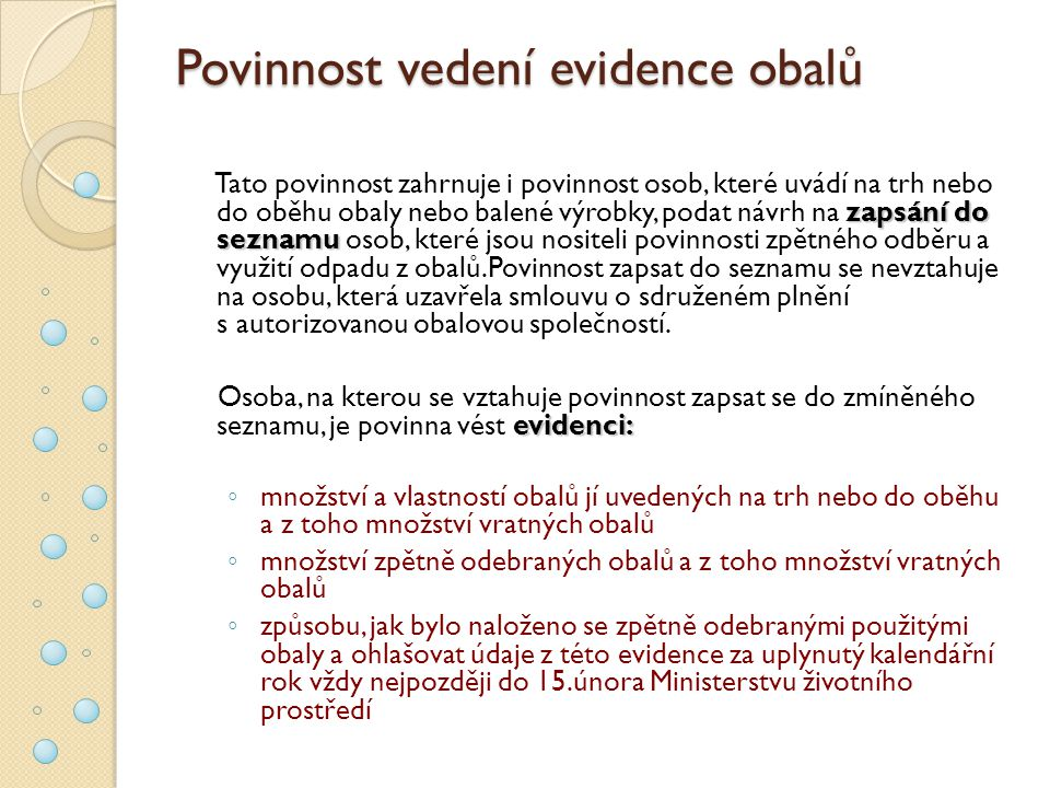 Povinnost vedení evidence obalů