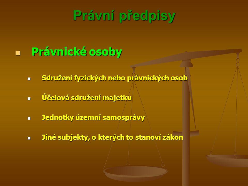 Právní předpisy Právnické osoby