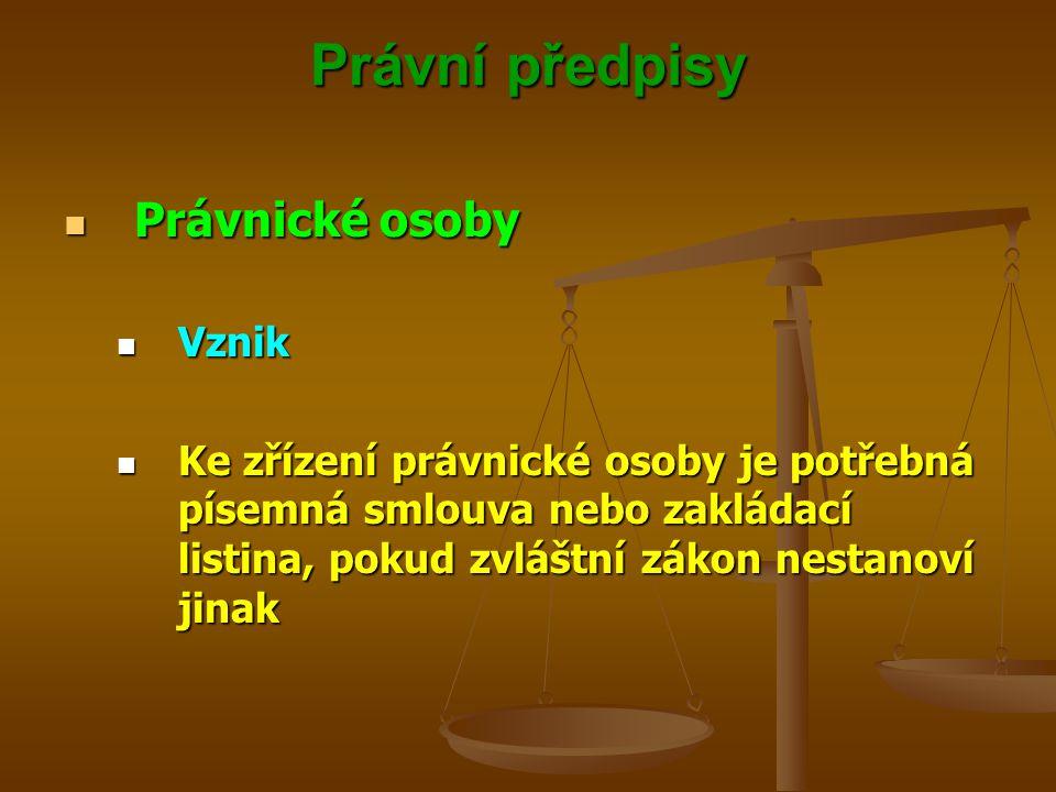 Právní předpisy Právnické osoby Vznik