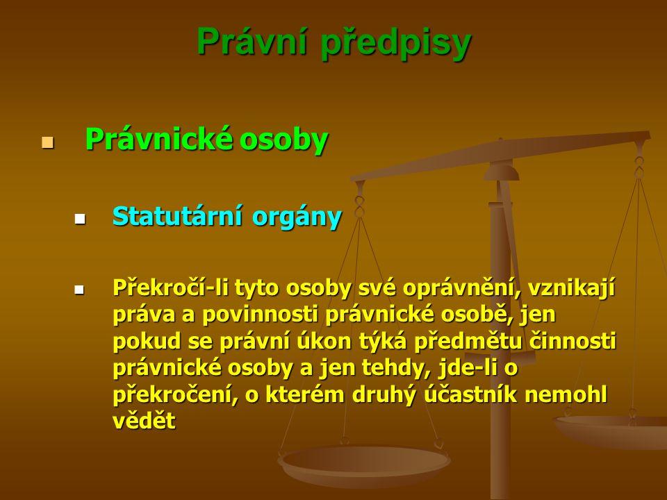 Právní předpisy Právnické osoby Statutární orgány