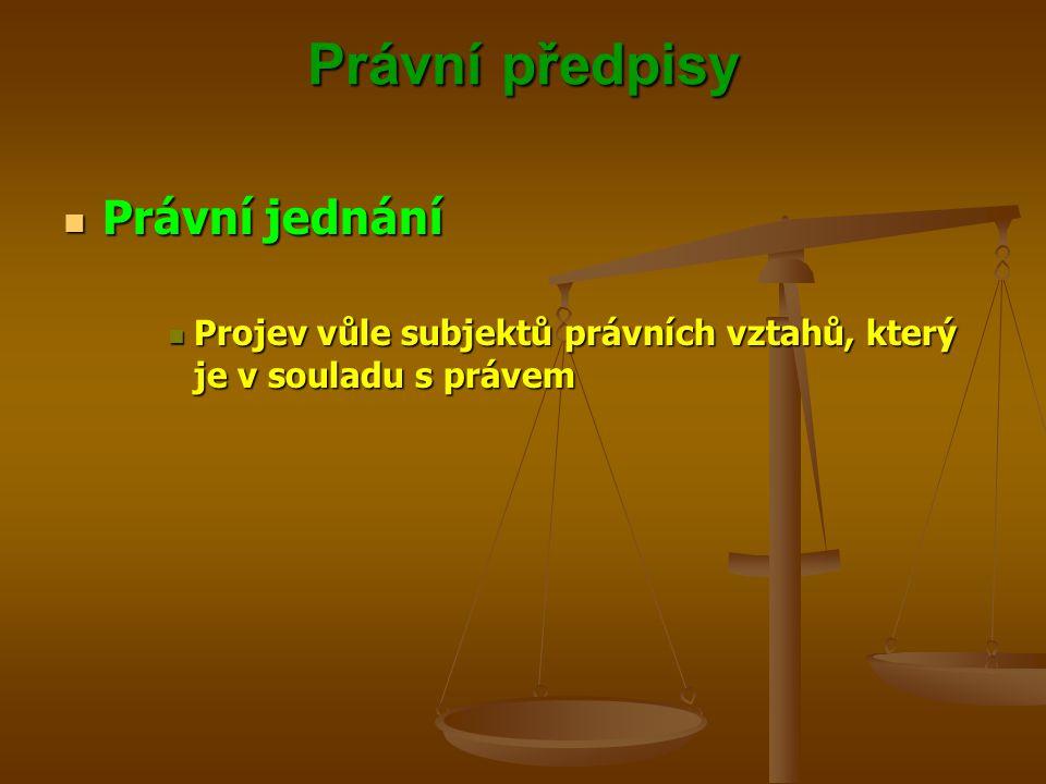 Právní předpisy Právní jednání