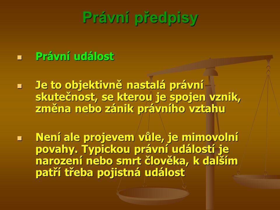 Právní předpisy Právní událost