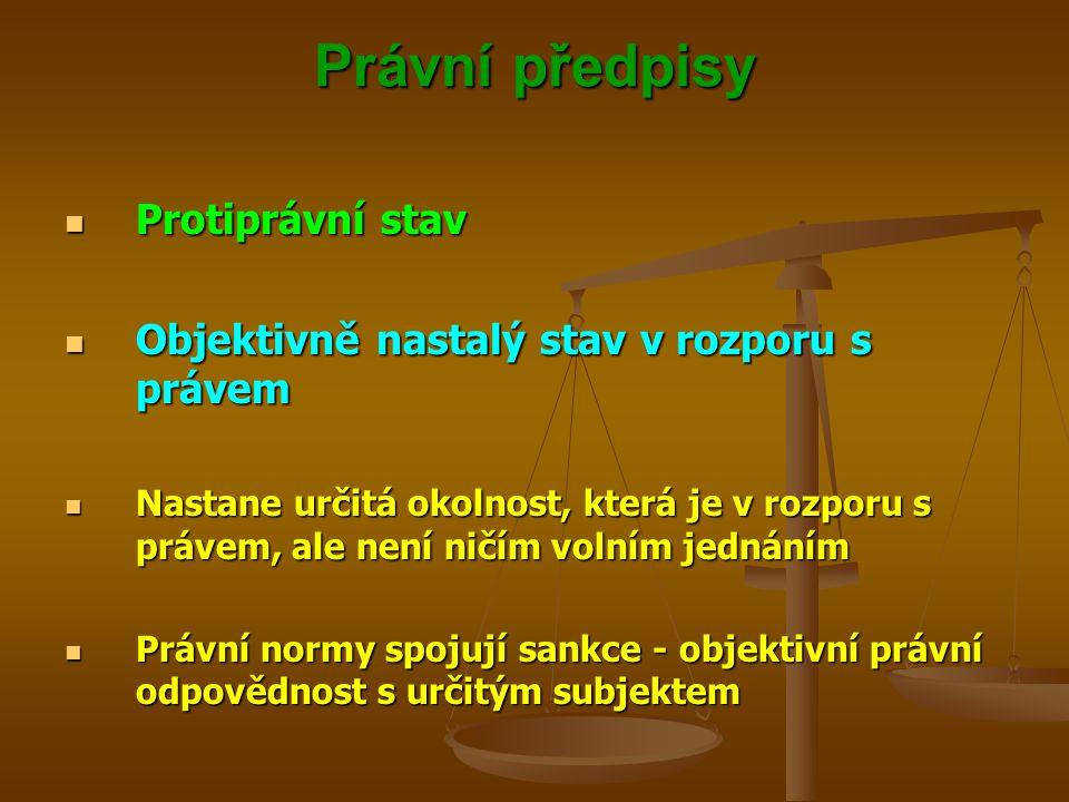 Právní předpisy Protiprávní stav