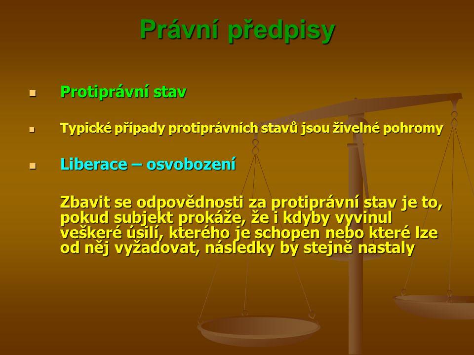 Právní předpisy Protiprávní stav Liberace – osvobození